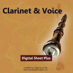 Clarinet & Voice Sheet Music Collection (Downloads)