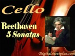 5 Sonatas for Cello by Beethoven