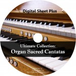 Ultimate Collection: Organ Sacred Cantatas Sheet Music (CD)