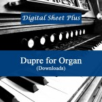 Dupre for Organ Sheet Music Collection