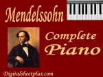 Mendelssohn Complete Piano Sheet Music Collection