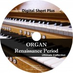 Ultimate Collection: Organ Renaissance Period Sheet Music (CD)