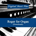 Reger for Organ sheet music