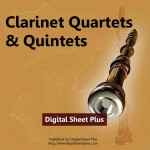 Clarinet Quartets & Quintets Sheet Music Collection (Downloads)