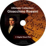 Rossini, Gioacchino Ultimate Sheet Music Collection on CD