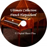Ultimate Collection: French Harpsichord 17 - 18th Century